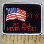 3689 R - 9-11-01 - We Will Never Forget - With American Flag - Embroidery Patch