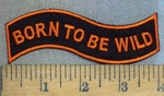 3702 W - Born To Be Wild - Waving Banner - Embroidery Patch