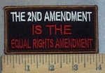3714 W - The 2nd Amendment Is The Equal Rights Amendment - Embroidery Patch