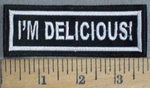 3745 L - I'm Delicious! - Embroidery Patch