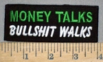3761 N - Money Talks - Bullshit Walks - Embroidery Patch
