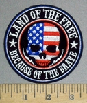3794 G - Land Of The Free - Because Of The Brave - American Skullface - Round - Embroidery Patch