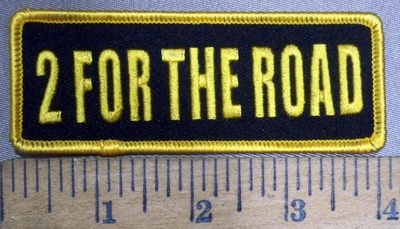 3849 G - 2 For The Road - Embroidery Patch