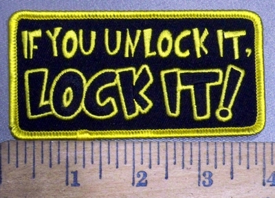 3851 G - If You Unlock It, LOCK IT! - Embroidery Patch