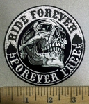 3855 g - Smiling Skullface -  Ride Forever - Forever Free - Round - Embroidery Patch