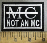 3868 L - MC - Not An MC - Embroidery Patch