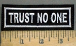 3872 L - Trust No One - White - Embroidery Patch