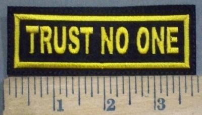 3874 L - Trust No One - Yellow - Embroidery Patch