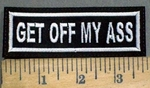 3877 L - Get Off my Ass - White - Embroidery Patch