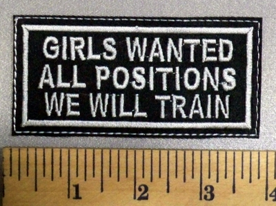 3880 L - GIRLS WANTED - All Positions - We Will Train - Embroidery Patch