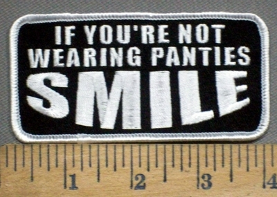 3901 G - If You're Not Wearing Panties - SMILE - Embroidery Patch