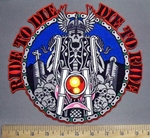 3909 N - Ride To Die - Die To Ride - Skull Rider On Motorcycle With Mini Skulls - Back Patch - Embroidery Patch