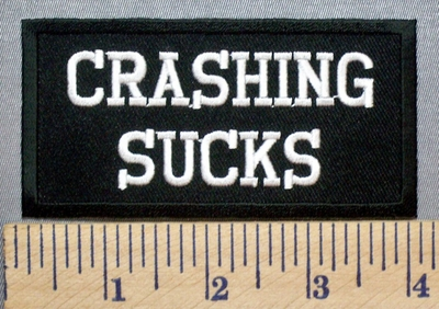 3952 CP - Crashing Sucks - Embroidery Patch