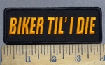 3955 G - Biker Til' I Die - Orange - Embroidery Patch