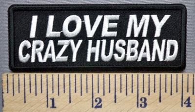 3964 CP - I Love My Crazy Husband - Embroidery Patch