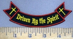 3981 W - Driven By The Spirit - Mini Bottom Rocker - Embroidery Patch