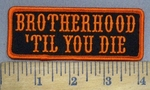 3996 G - Brotherhood Til I Die - Embroidery Patch