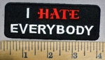 4017 W - I HATE Everybody - Embroidery Patch
