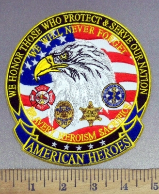 4026 G - We Honor Those Who Protect & Serve Our Nation - American Eagle With Law Enforcement Logos - Round - Emboridery Patch