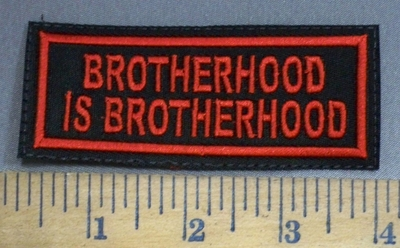 4074 L - Brotherhood Is Brotherhood - Red - Embroidery Patch