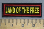 4118 L - Land Of The Free -Embroidery Patch