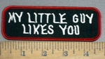 4146 S - My Little Guy Likes You - Embroidery Patch