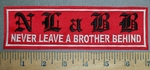4197 L - NLABB - Never Leave A Brother Behind - Red - Embroidery Patch