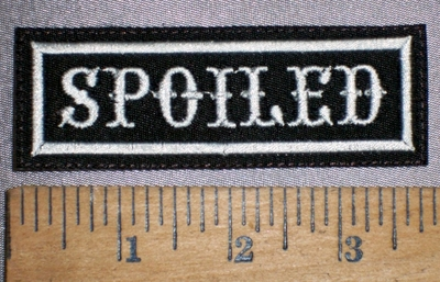 4265 L - Spoiled - Embroidery Patch