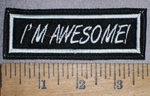 4270 l - I'm Awesome! - Embroidery Patch