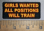 4303 CP - GIRLS WANTED - All Positions - Will Train - Emboridery Patch
