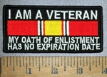 4322 CP - I AM A VETERAN - My Oath Of Enlistment Has No Expiration Date - Embroidery Patch