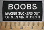 4335 W - BOOBS - Making Suckers Out Of Men Since Birth - Embroidery Patch