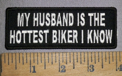 4339 CP - My Husband Is The Hottest Biker I Know - Embroidery Patch