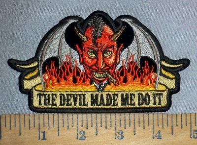 4352 CP - The Devil Made Me Do It - Devil Face Inflamed In Flames - Embroidery Patch