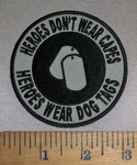 4400 CP - Heroes Don't Wear Capes - Heroes Wear Dog Tags - Round - Embroidery Patch
