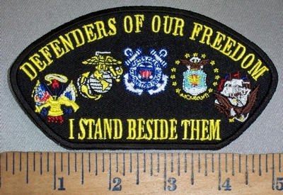 4404 CP - Defenders Of Our Freedom - I Stand Beside Them - All 5 Military Logo - Embroidery Patch