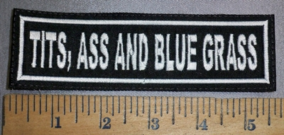 4427 L - Tits, Ass And Blue Grass - 5.5 Inches - Embroidery Patch