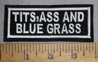 4428 L - Tits, Ass, And Blue Grass - Embroidery Patch