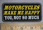 4432 S - MOTORCYLES MAKE ME HAPPY - You, Not So Much - Embroidery Patch