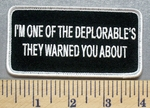 4465 S - I'm One Of The Deplorables They Warned You About - Embroidery Patch