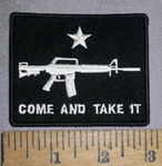 4475 CP - Come And Take It - Rifle - Embroidery Patch
