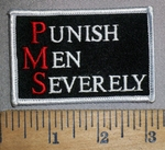 4479 S - PMS - Punish Men Severly - Embroidery Patch