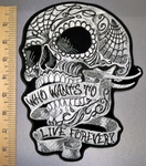 4547 G - Who Wants To Live Forever Ribbon In Mouth Of Skull - Back Patch - Embroidery Patch
