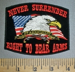 4575 CP - NEVER SURRENDER - Right To Bear Arms - American Bald Eagle - American Flag - Embroidery Patch