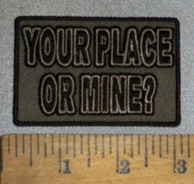 4614 CP - Your Place Or Mine? - Embroidery Patch