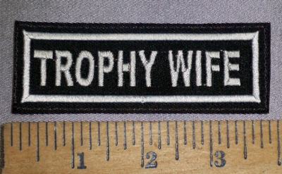 4636 L - Trophy Wife - Embroidery Patch