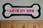4668 L - I Love My Dog - In Dog Bone - Embroidery Patch