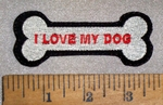4670 L - I  Love My Dog In Dog Bone - Embroidery Patch