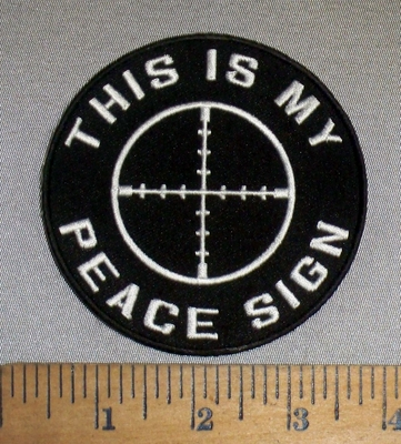 4689 CP - This Is My Peace Sign - Crosshairs Target - Embroidery Patch