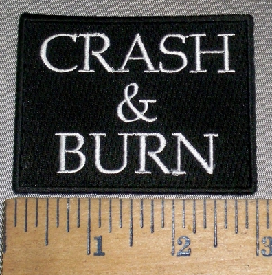 4694 N - Crash & Burn - Embroidery Patch